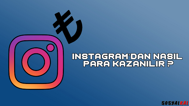 instagram para kazanmak