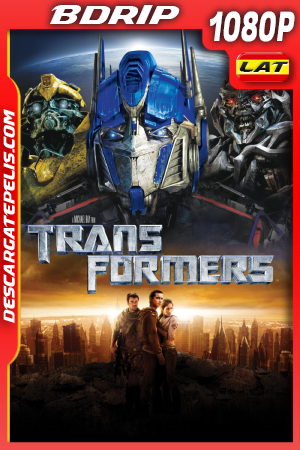 Transformers (2007) 1080P BDRIP Latino – Ingles