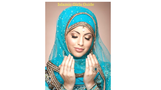 How to Become a decent Muslim lady | Islamic Girls Guide