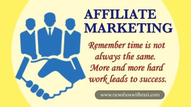 How do I become an affiliate marketer and What does an affiliate marketer do? | newsboxwithrazi.com