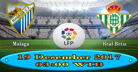 Prediksi Bola855 Malaga vs Real Betis 19 Desember 2017