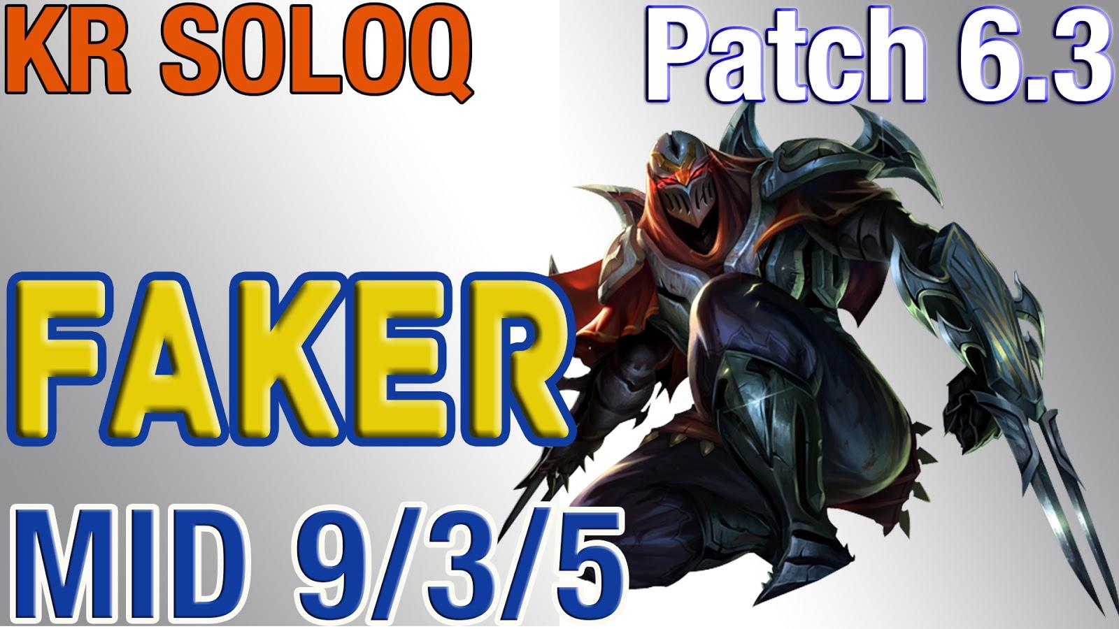 SKT T1 Faker(Hide on bush) Mid Lane - Zed vs Yasuo - S6 Kr LoL Ranked  Challenger #38 [Patch Notes : 6.3] KDA: 9/3/5