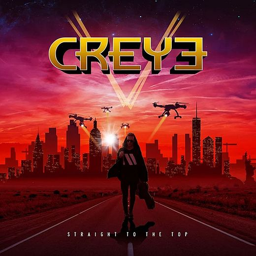 CREYE - Straight To The Top (2017) full