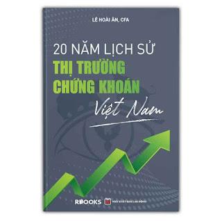 20 Năm Lịch Sử Thị Trường Chứng Khoán Việt Nam (Bìa Cứng) ebook PDF EPUB AWZ3 PRC MOBI