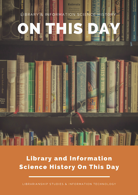 Library and Information Science History On This Day
