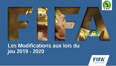 رسميا الاتحاد الدولي لكرة القدم (الفيفا FIFA) غير بعض القوانين بداية من الموسم القادم 2020/2019م
