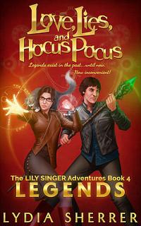 Love, Lies, and Hocus Pocus: Legends