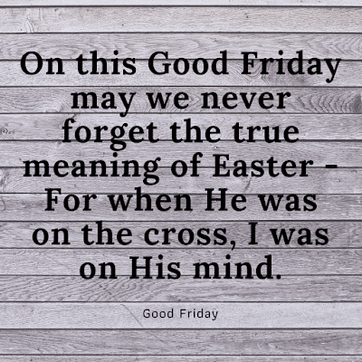 Good friday quotes, images & pics