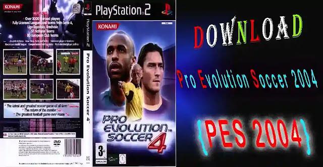"""Pro Evolution Soccer 4"""" PES 2004"""""""