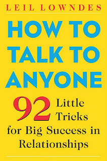 How To Talk To Anyone 92 Little Tricks For Big Success - Leil Lowndes,Self Improvement, Personality Development, Motivational Ebook