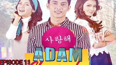 Tonton Drama Adam Chempaka Episod 11