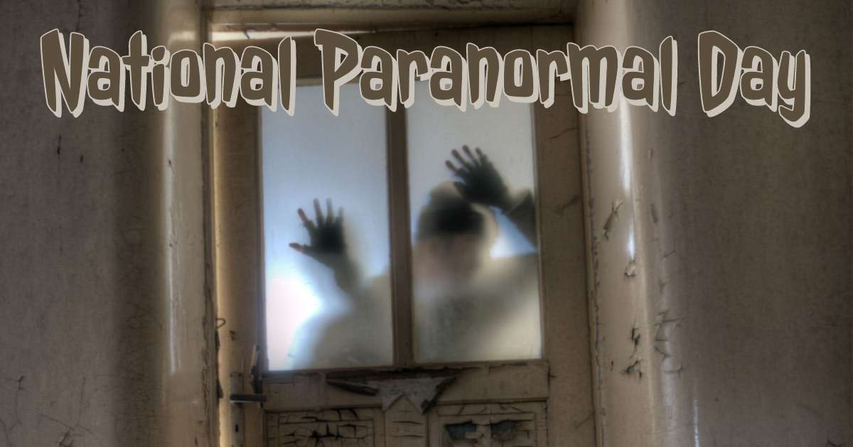 National Paranormal Day Wishes Lovely Pics