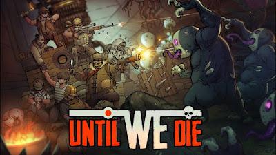 UNTIL WE DIE: REVIEW