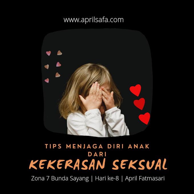 Teknik Menjaga Diri Anak dari Kekerasan Seksual