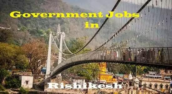 Government Jobs Rishikesh