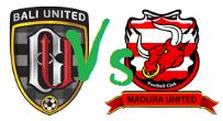 PREDIKSI SKOR BALI UNITED vs MADURA UNITED