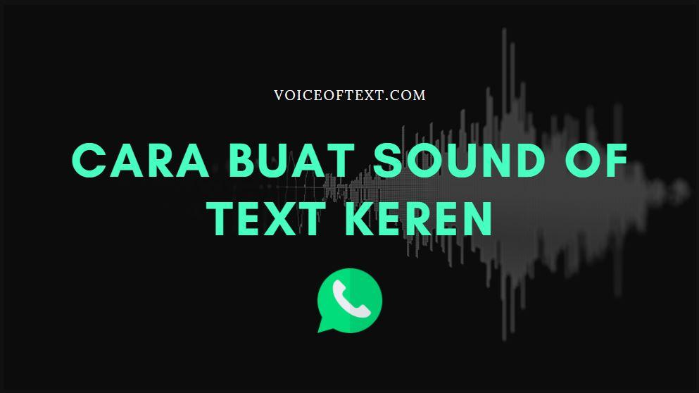 Cara buat sound of text keren