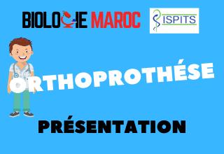ORTHOPROTHÈSE -ISPITS- Présentation générale
