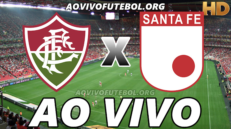 Assistir Fluminense vs Independiente Santa Fe Ao Vivo HD