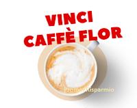 "Concorso tester ""Vinci Caffè Flor"" : ricevi una fornitura gratis"