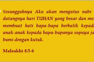 Pesan Nabi Elia Akhir Zaman (Penggenapan Maleakhi 4:5-6)