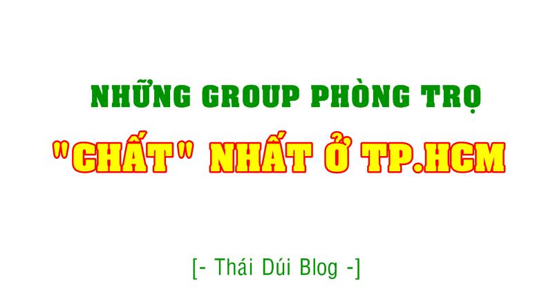 Những Group Tìm Phòng Trọ CHẤT NHẤT Sài Gòn (TP.HCM)
