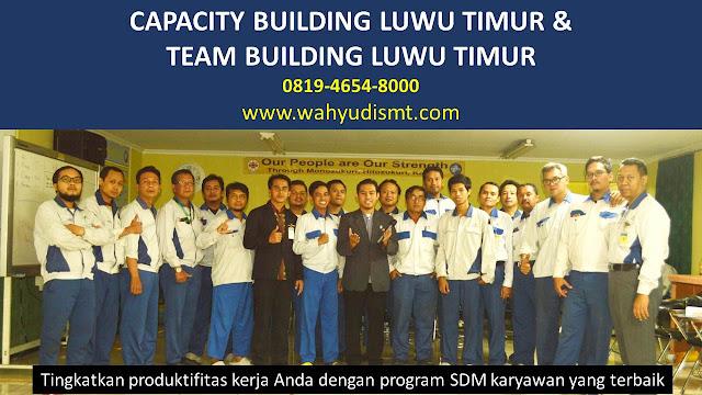 CAPACITY BUILDING LUWU TIMUR & TEAM BUILDING LUWU TIMUR, modul pelatihan mengenai CAPACITY BUILDING LUWU TIMUR & TEAM BUILDING LUWU TIMUR, tujuan CAPACITY BUILDING LUWU TIMUR & TEAM BUILDING LUWU TIMUR, judul CAPACITY BUILDING LUWU TIMUR & TEAM BUILDING LUWU TIMUR, judul training untuk karyawan LUWU TIMUR, training motivasi mahasiswa LUWU TIMUR, silabus training, modul pelatihan motivasi kerja pdf LUWU TIMUR, motivasi kinerja karyawan LUWU TIMUR, judul motivasi terbaik LUWU TIMUR, contoh tema seminar motivasi LUWU TIMUR, tema training motivasi pelajar LUWU TIMUR, tema training motivasi mahasiswa LUWU TIMUR, materi training motivasi untuk siswa ppt LUWU TIMUR, contoh judul pelatihan, tema seminar motivasi untuk mahasiswa LUWU TIMUR, materi motivasi sukses LUWU TIMUR, silabus training LUWU TIMUR, motivasi kinerja karyawan LUWU TIMUR, bahan motivasi karyawan LUWU TIMUR, motivasi kinerja karyawan LUWU TIMUR, motivasi kerja karyawan LUWU TIMUR, cara memberi motivasi karyawan dalam bisnis internasional LUWU TIMUR, cara dan upaya meningkatkan motivasi kerja karyawan LUWU TIMUR, judul LUWU TIMUR, training motivasi LUWU TIMUR, kelas motivasi LUWU TIMUR