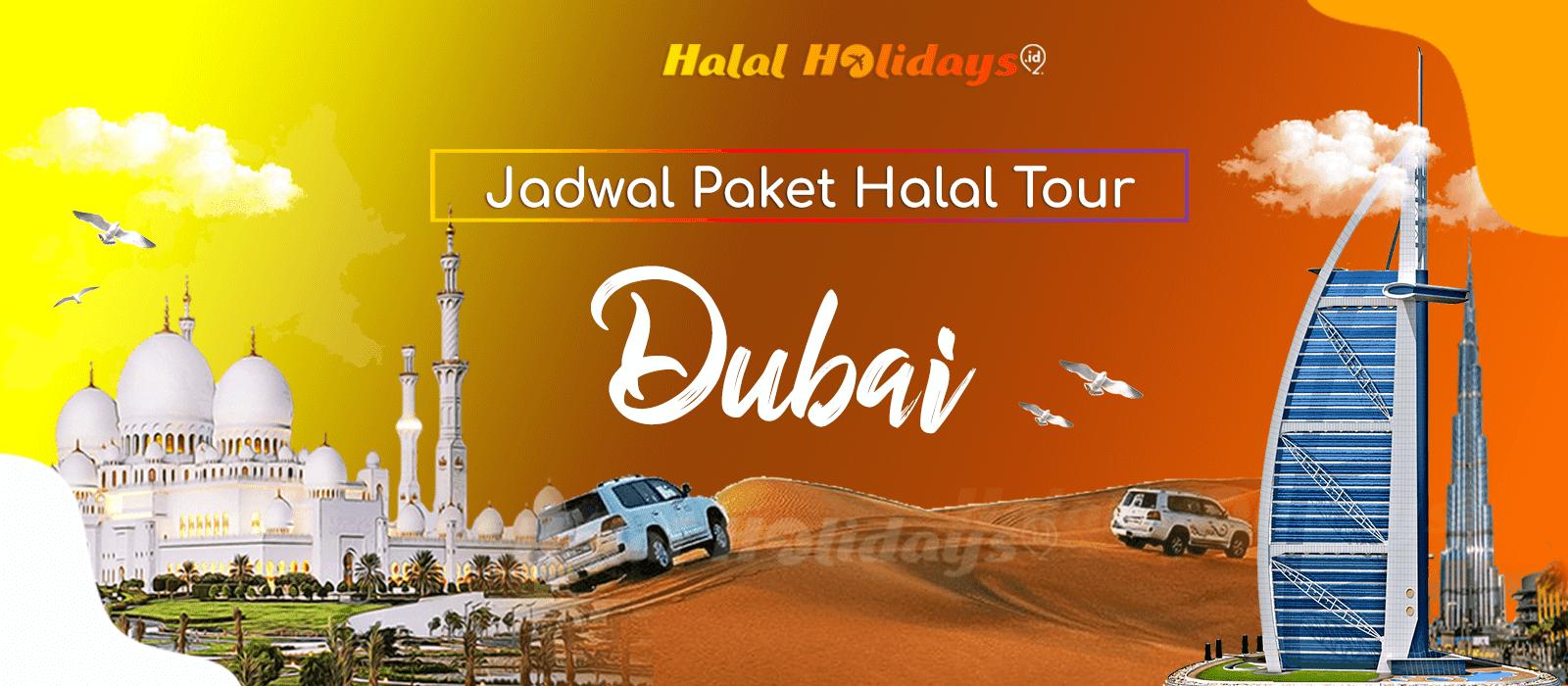 Paket Wisata Halal Tour Dubai Abu Dhabi Murah Tahun 2021 2022