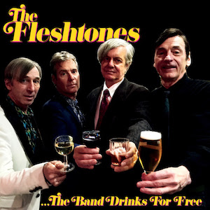 The Fleshtones' The Band Drinks For Free