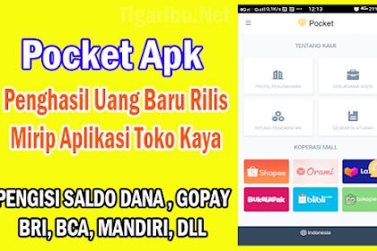 Pocket Apk Penghasil Uang Baru Rilis, Mirip Aplikasi Toko Kaya