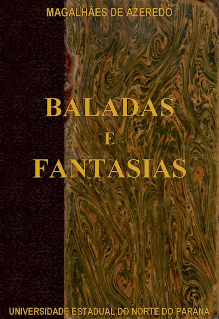 Baladas e Fantasias - Carlos Magalhães de Azeredo