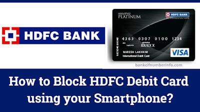 How to Block HDFC Debit card using Smartphone