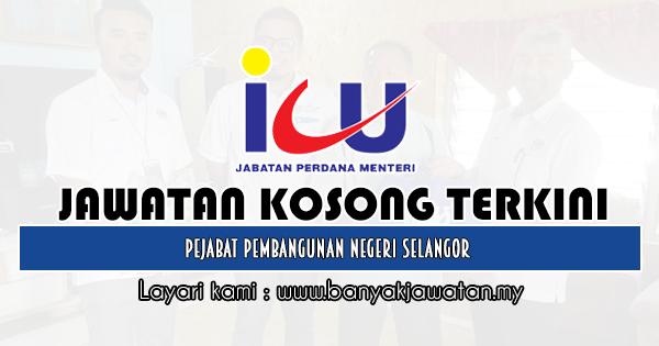 Jawatan Kosong 2019 di Pejabat Pembangunan Negeri Selangor
