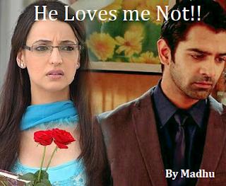 Madhu Fan Fictions: He Loves Me Not - Part 29