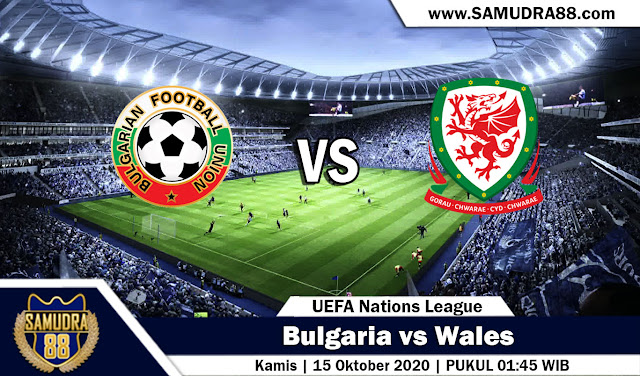 Prediksi Bola Terpercaya Bulgaria vs Wales 15 Oktober 2020