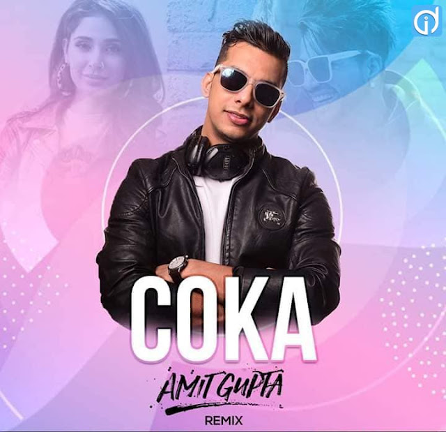 coka song dj remix
