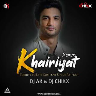 KHAIRIYAT (REMIX) - DJ AK X DJ CHIKX