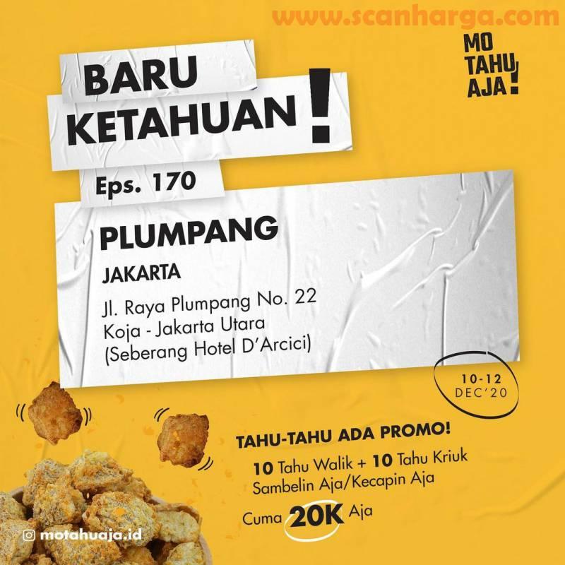 MO TAHU AJA Plumpang Jakarta Utara Opening Promo Paket 20 Tahu cuma Rp 20.000