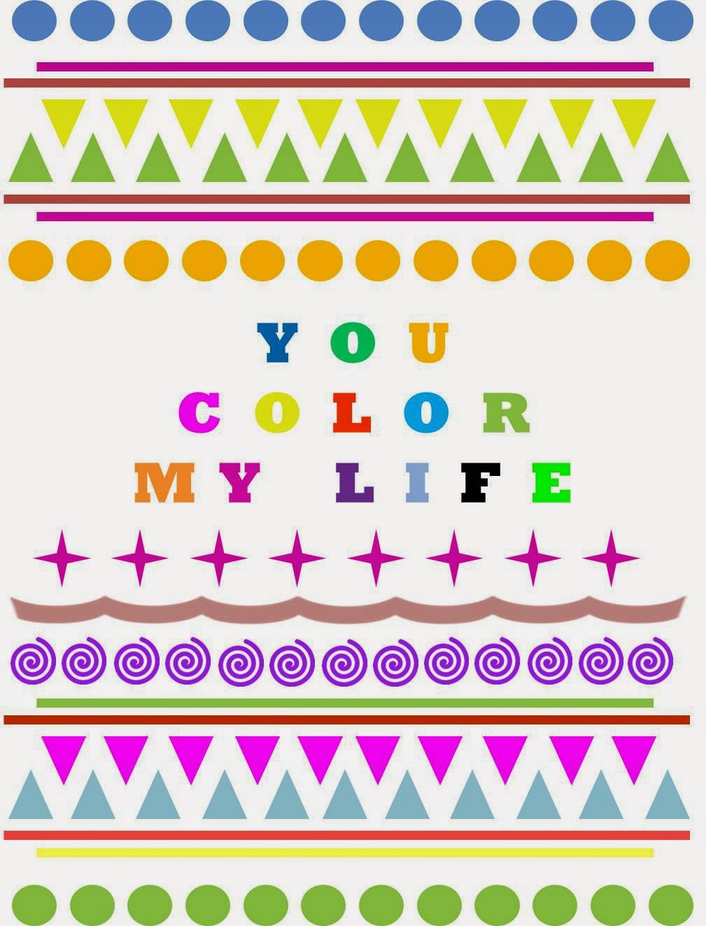 free printable valentine´s you color my life