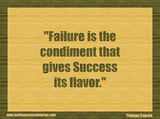 "Featured in our 34 Inspirational Quotes How To Fail Your Way To Success: ""Failure is the condiment that gives success its flavor."" - Truman Capote"