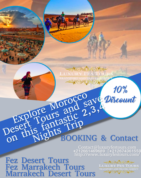 Explore Morocco Desert Tours and Morocco Excursions