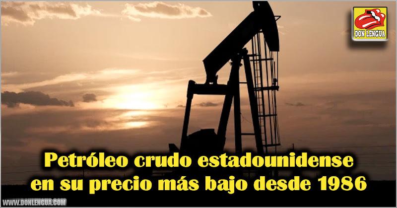 Petróleo crudo estadounidense en su precio más bajo desde 1986