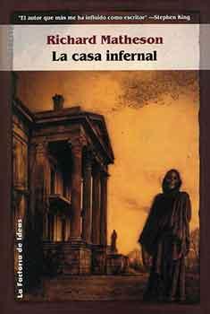 Matheson acertó de pleno con esta novela de entidades sobrenaturales
