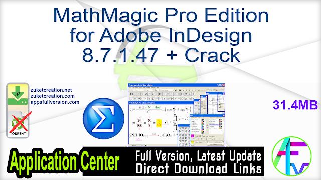 MathMagic Pro Edition for Adobe InDesign 8.7.1.47 + Crack