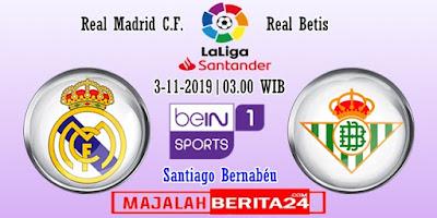 Prediksi Real Madrid vs Real Betis — 3 November 2019