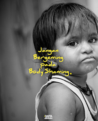 Jangan bergeming pada body shaming