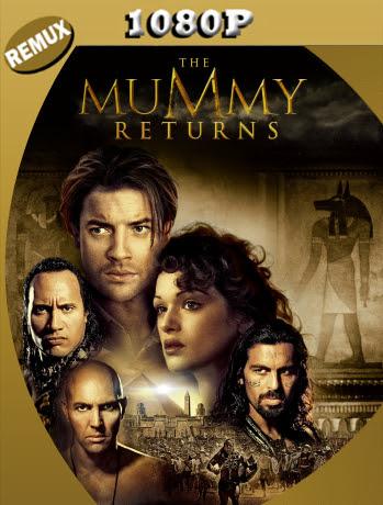 La Momia Regresa (2001) Remux 1080p Latino [GoogleDrive] Ivan092