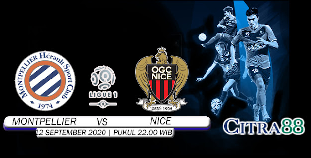 PREDIKSI MONTPELLIER VS NICE 12 SEPTEMBER 2020
