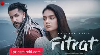 Fitrat Lyrics   Suyyash Rai   Latest Hindi Song 2020