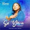 Music: Se 'Yanu - Toluwase (Omo Oluwosan Agba)